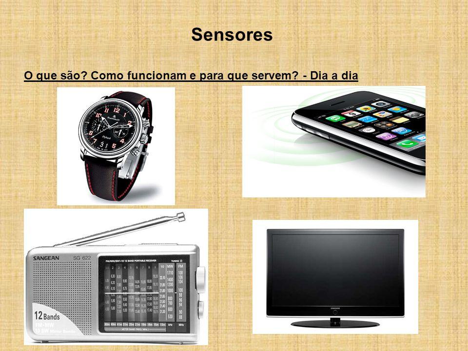 Sensores O que são Como funcionam e para que servem - Dia a dia