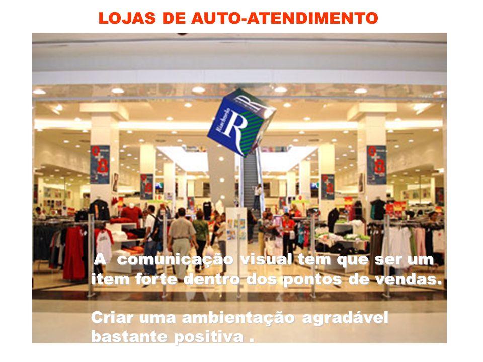 LOJAS DE AUTO-ATENDIMENTO