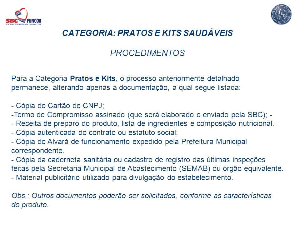 CATEGORIA: PRATOS E KITS SAUDÁVEIS PROCEDIMENTOS