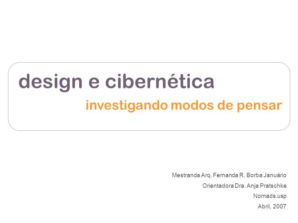 design e cibernética investigando modos de pensar
