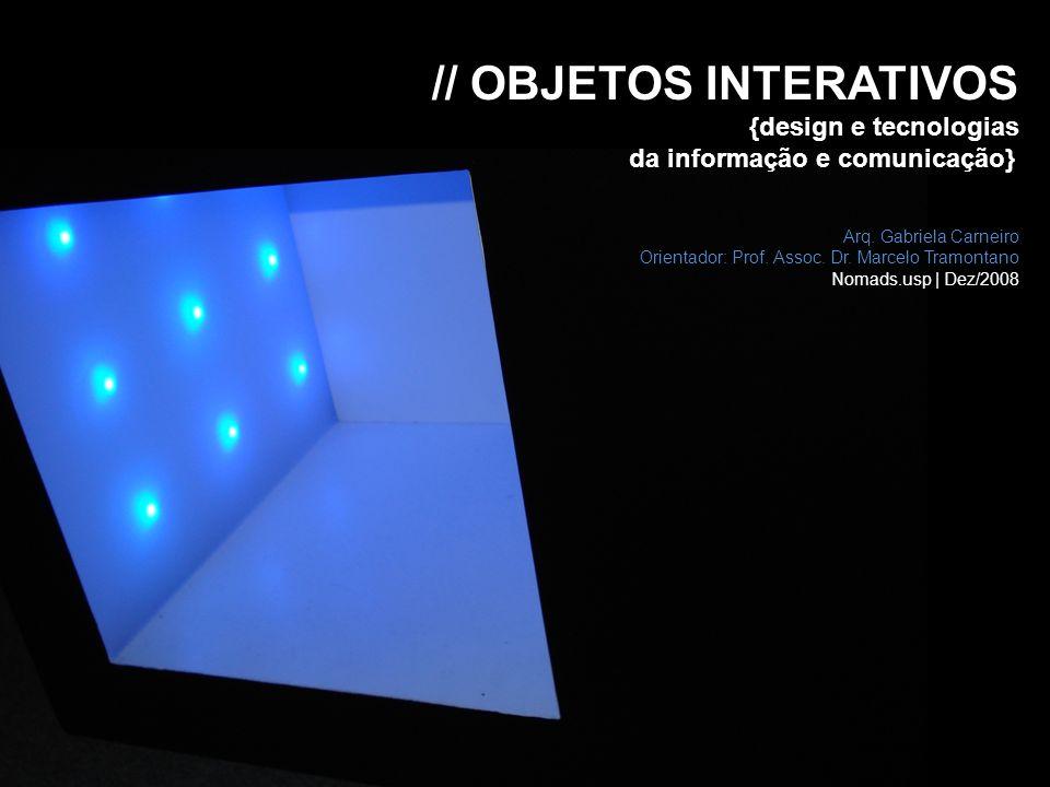 // OBJETOS INTERATIVOS