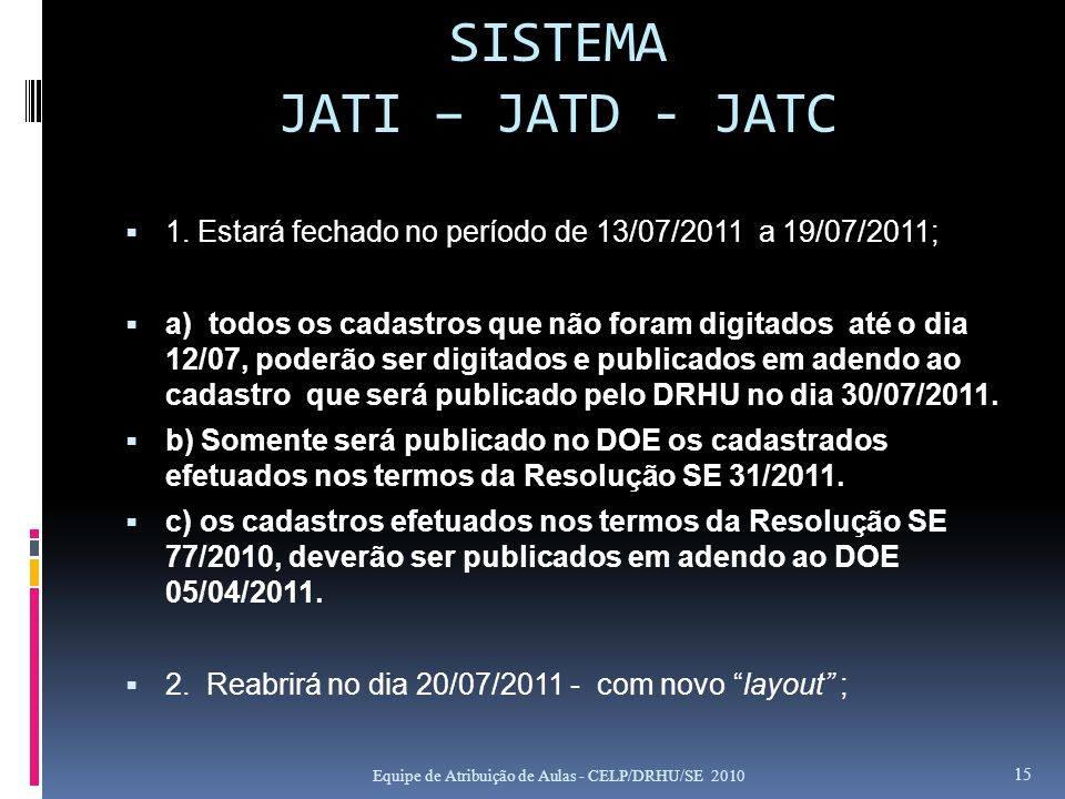 SISTEMA JATI – JATD - JATC