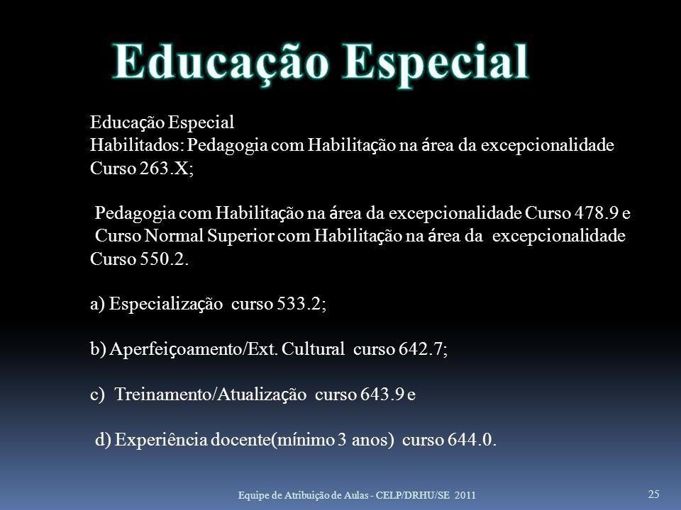 Educação Especial Educação Especial
