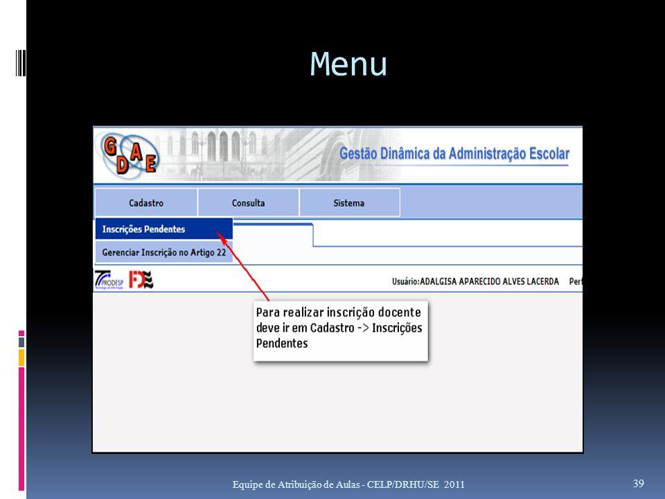 Menu Equipe de Atribuição de Aulas - CELP/DRHU/SE 2011