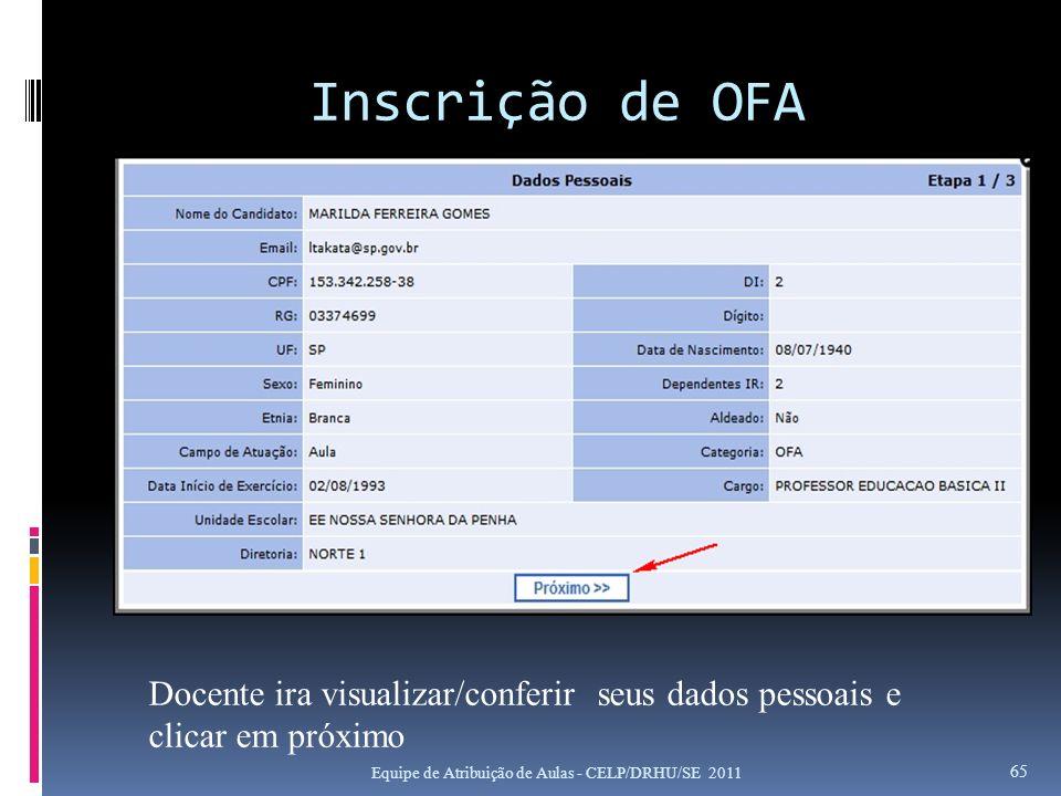 Inscrição de OFA Docente ira visualizar/conferir seus dados pessoais e clicar em próximo.
