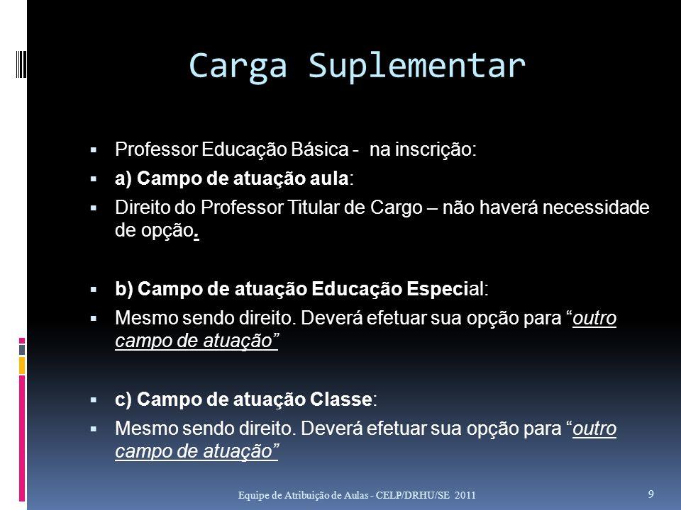 Carga Suplementar Professor Educação Básica - na inscrição:
