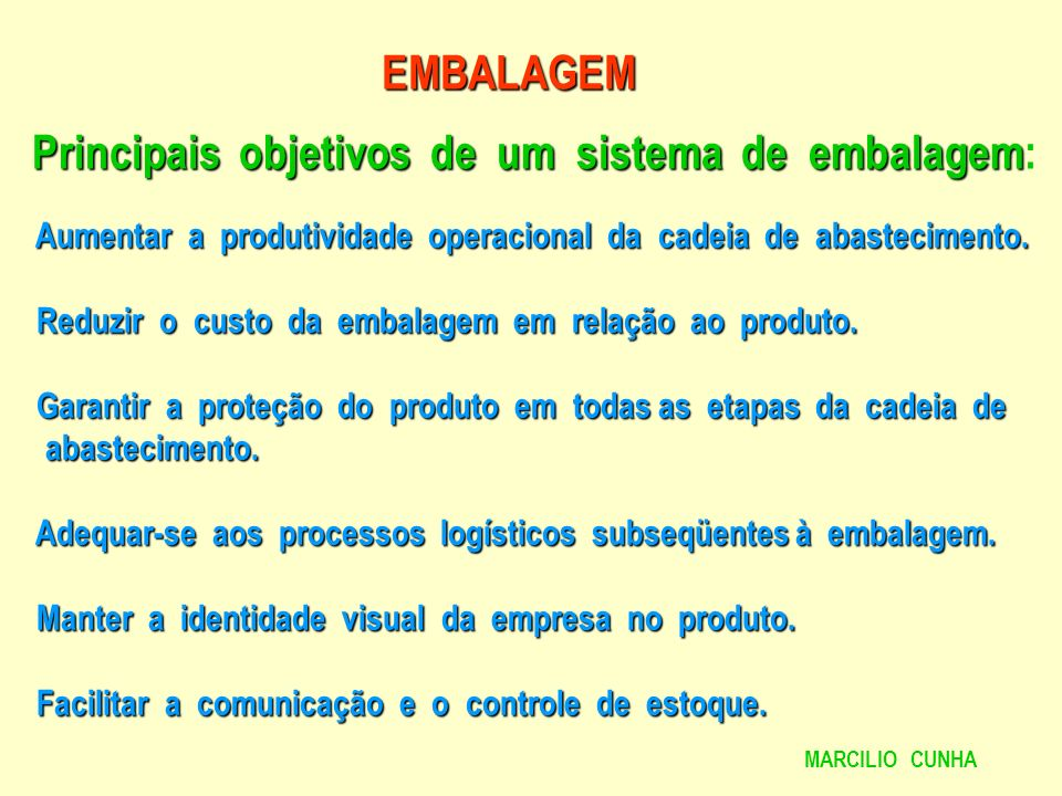 Principais objetivos de um sistema de embalagem:
