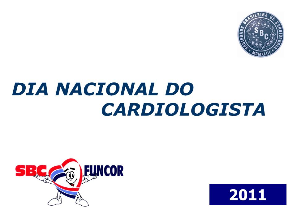 DIA NACIONAL DO CARDIOLOGISTA