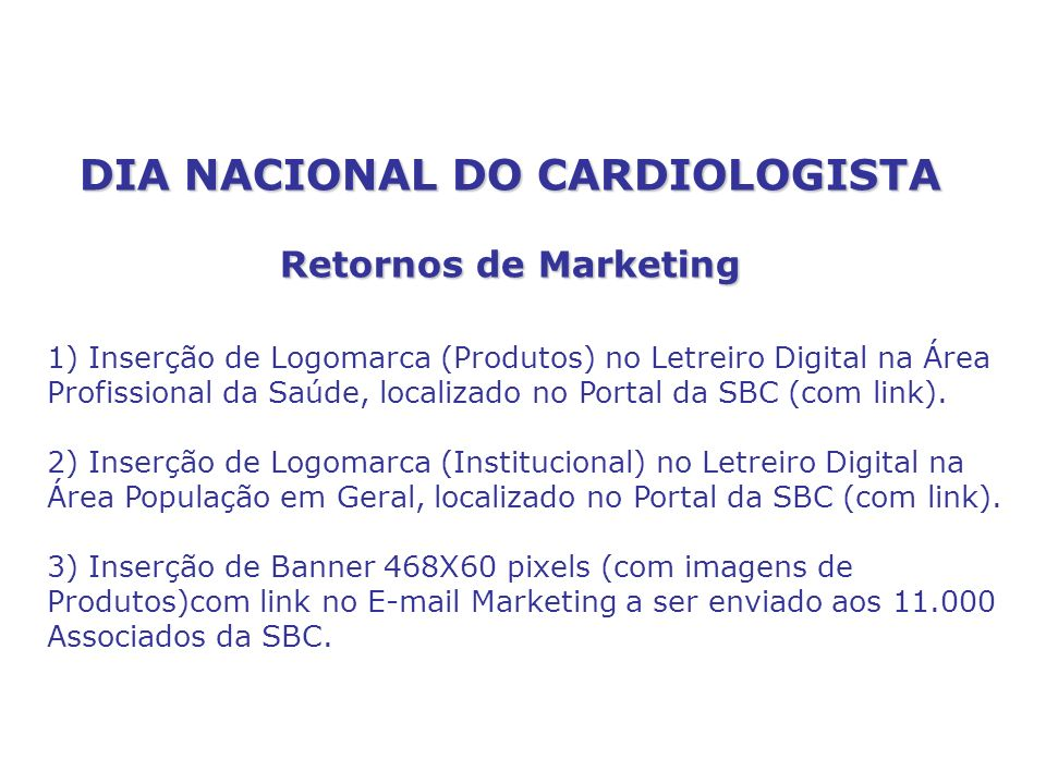 DIA NACIONAL DO CARDIOLOGISTA Retornos de Marketing