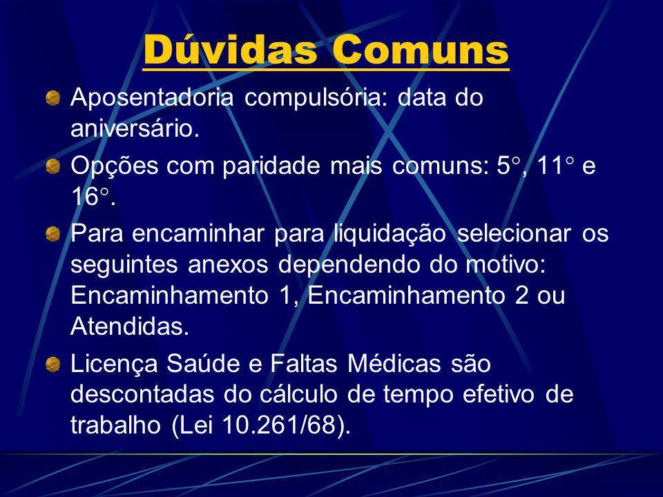 Dúvidas Comuns Aposentadoria compulsória: data do aniversário.