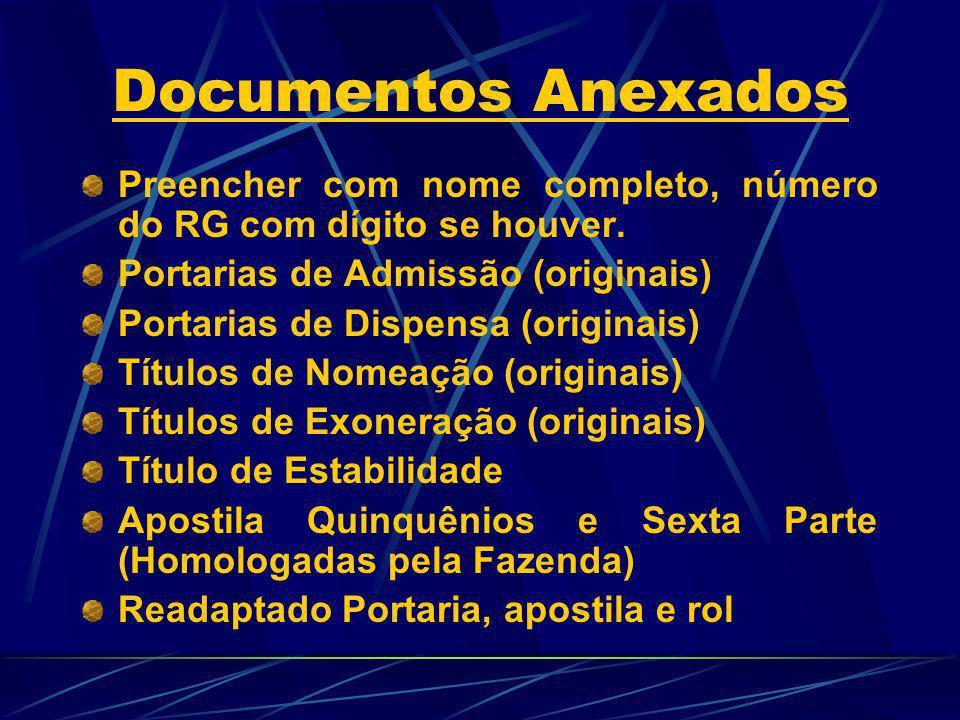 Documentos Anexados Preencher com nome completo, número do RG com dígito se houver. Portarias de Admissão (originais)