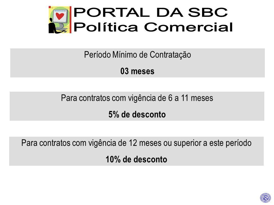 PORTAL DA SBC Política Comercial Período Mínimo de Contratação