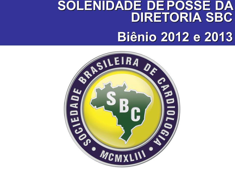 SOLENIDADE DE POSSE DA DIRETORIA SBC