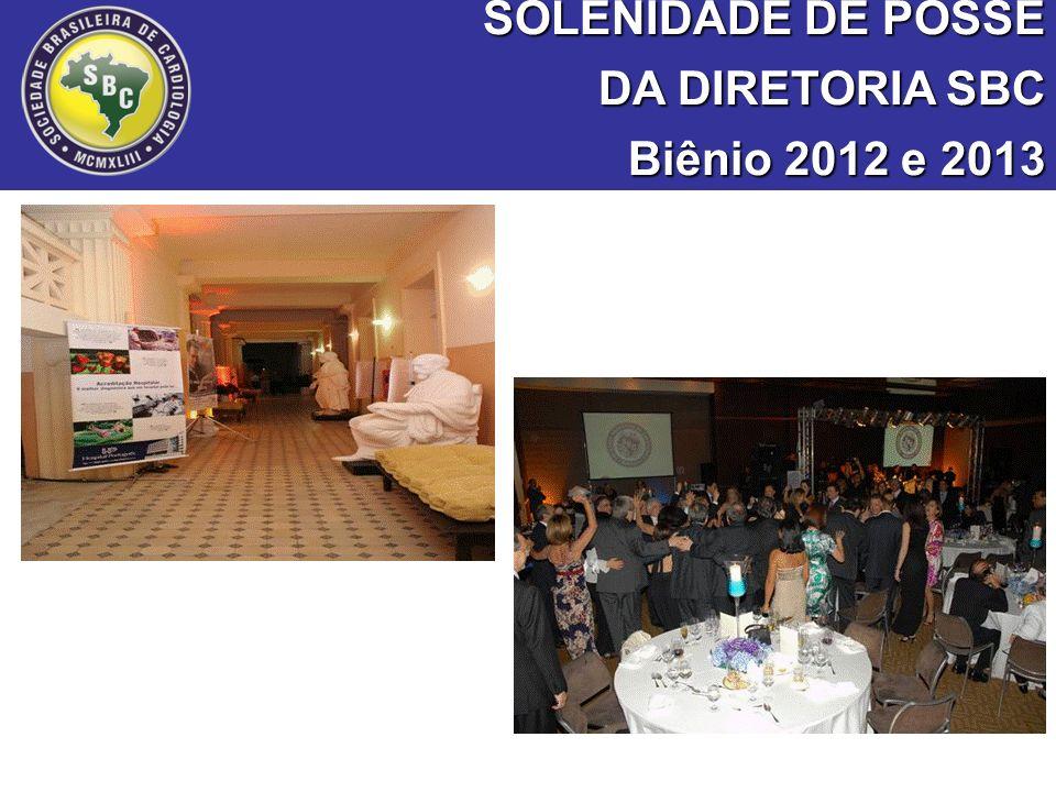 SOLENIDADE DE POSSE DA DIRETORIA SBC Biênio 2012 e 2013