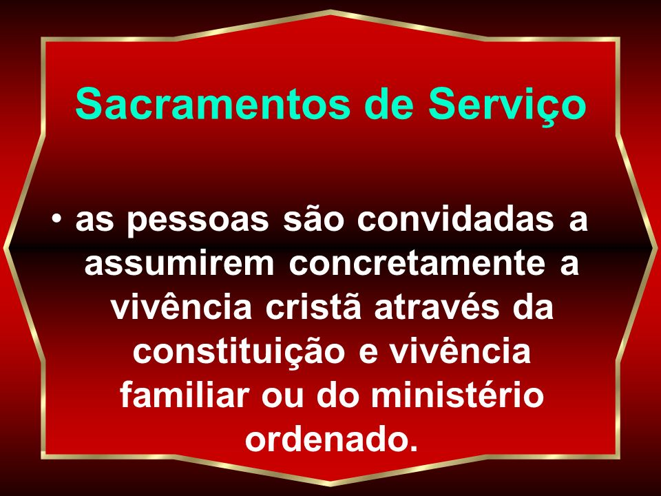 Sacramentos de Serviço