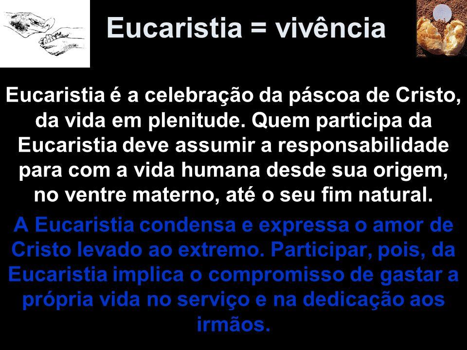 Eucaristia = vivência
