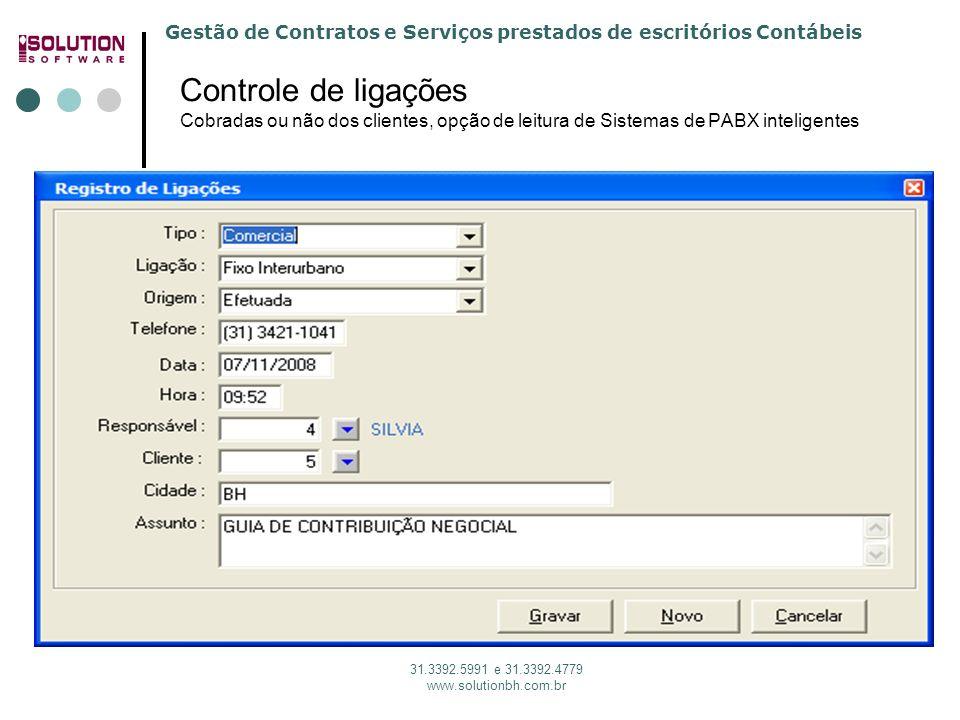 Solution Software 31. 3392.5991 Controle de ligações Cobradas ou não dos clientes, opção de leitura de Sistemas de PABX inteligentes.
