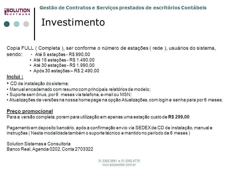 Investimento CD de instalação do sistema;