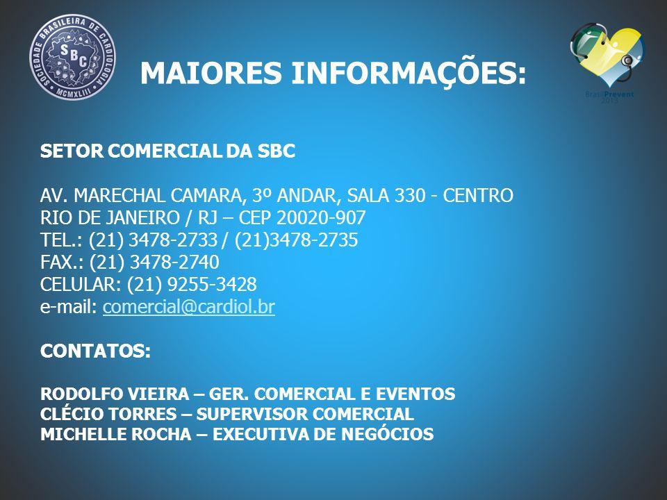 MAIORES INFORMAÇÕES: SETOR COMERCIAL DA SBC