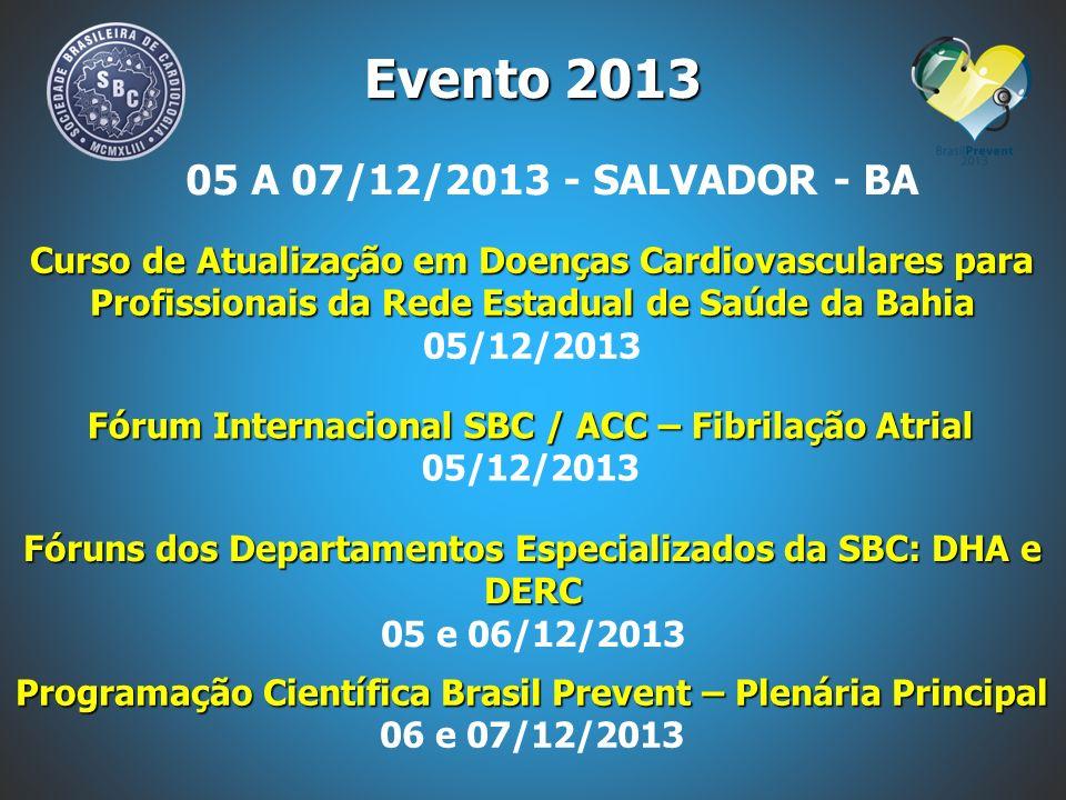 Evento 2013 05 A 07/12/2013 - SALVADOR - BA