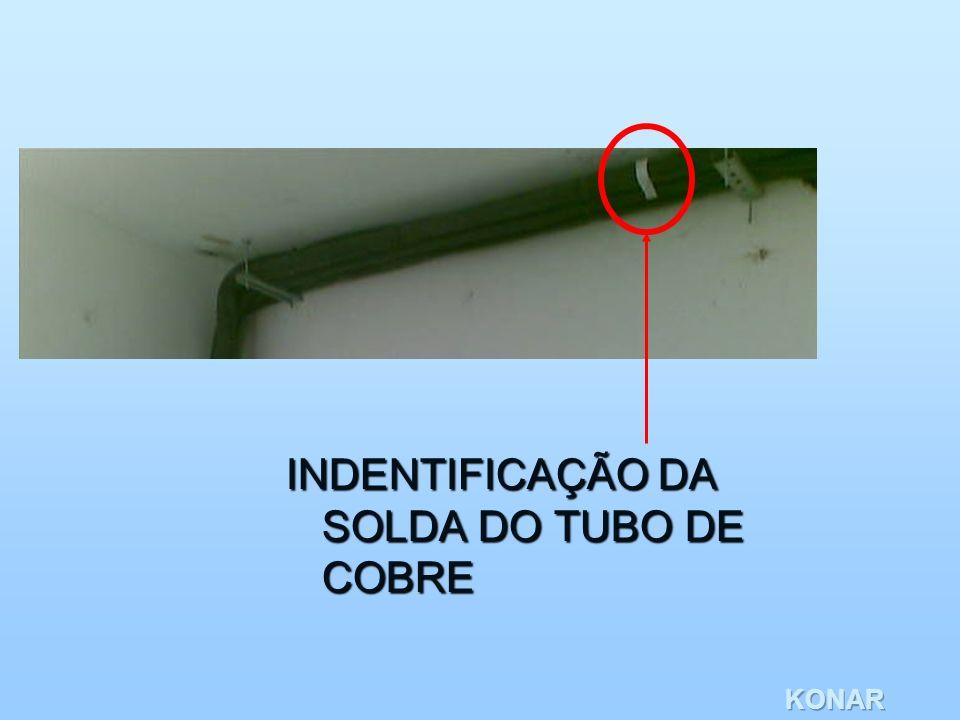 INDENTIFICAÇÃO DA SOLDA DO TUBO DE COBRE