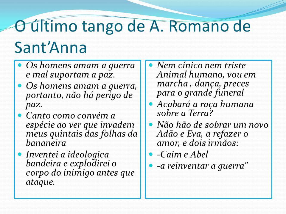 O último tango de A. Romano de Sant'Anna