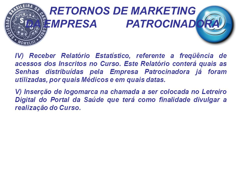 RETORNOS DE MARKETING DA EMPRESA PATROCINADORA