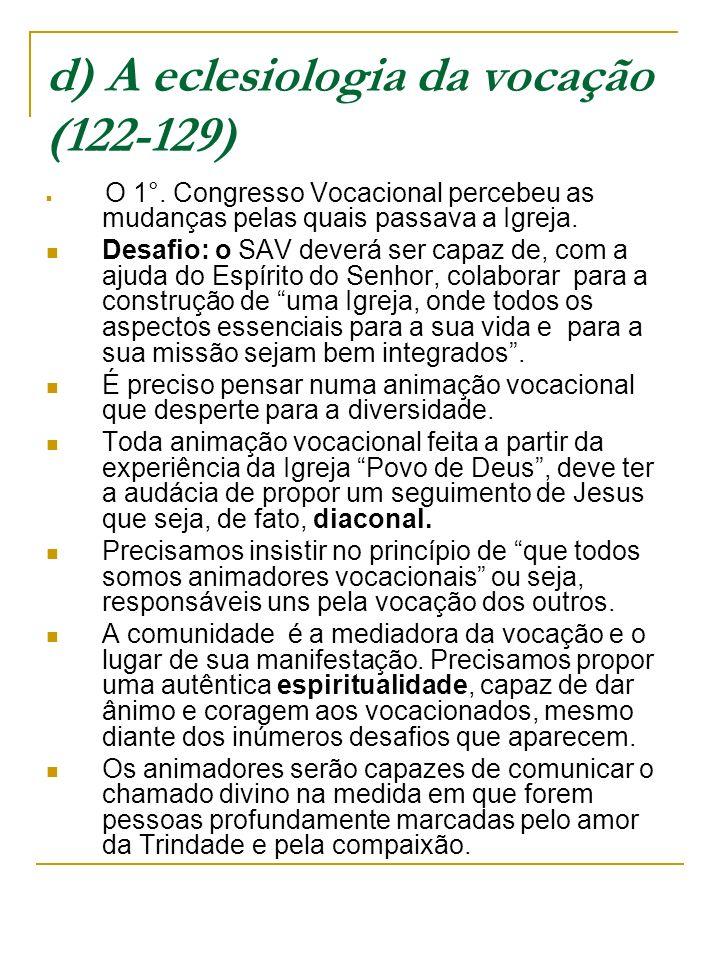 d) A eclesiologia da vocação (122-129)
