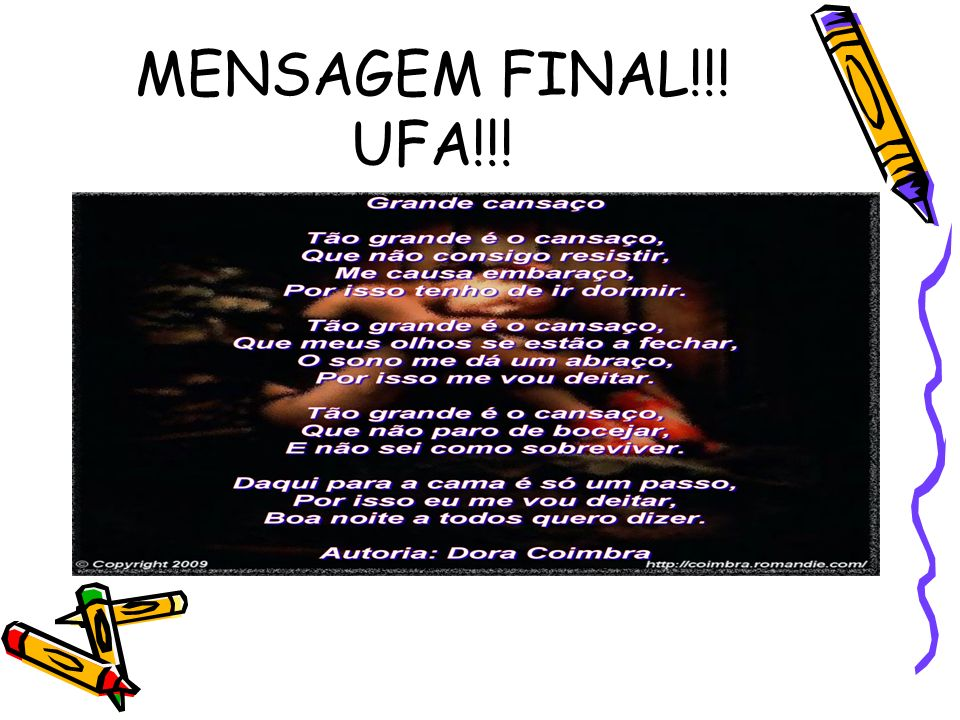 MENSAGEM FINAL!!! UFA!!!