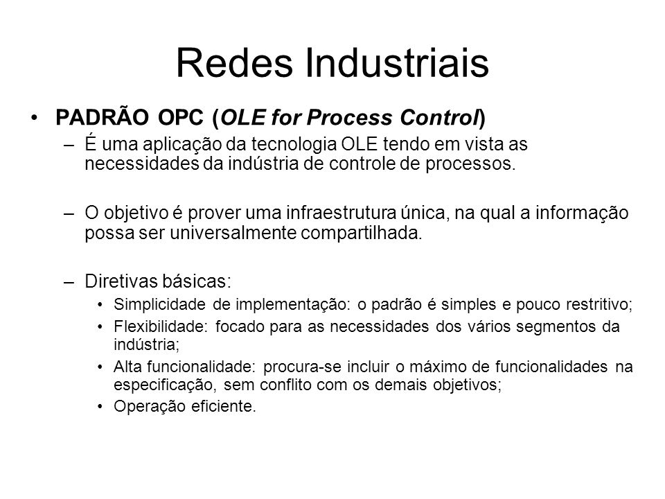 Redes Industriais PADRÃO OPC (OLE for Process Control)