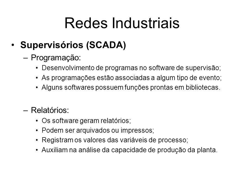 Redes Industriais Supervisórios (SCADA) Programação: Relatórios: