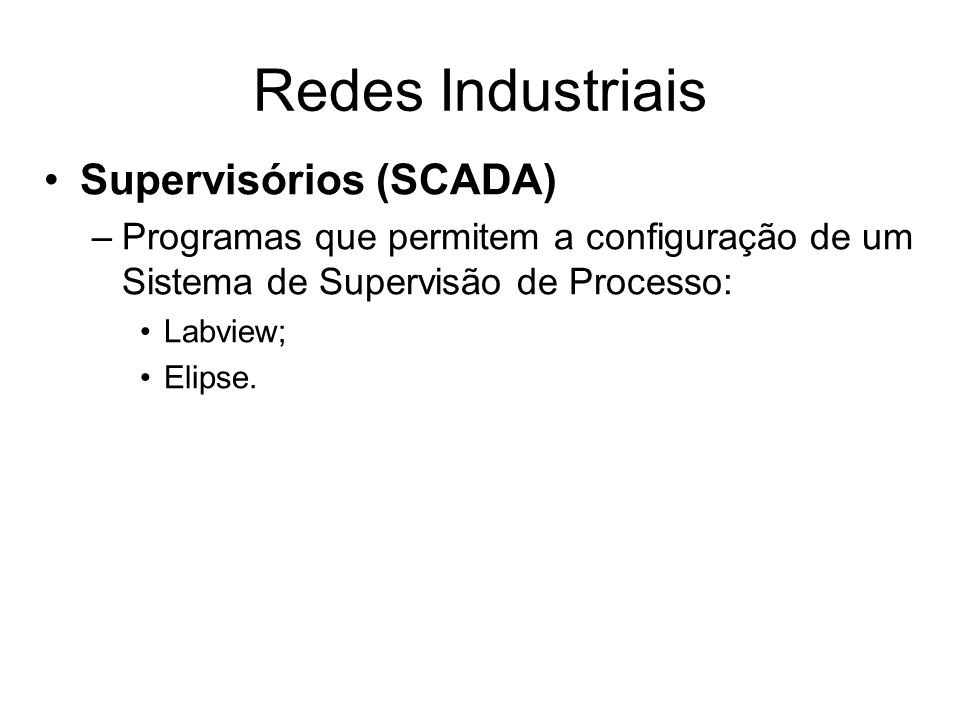 Redes Industriais Supervisórios (SCADA)