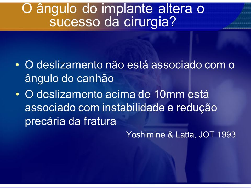O ângulo do implante altera o sucesso da cirurgia
