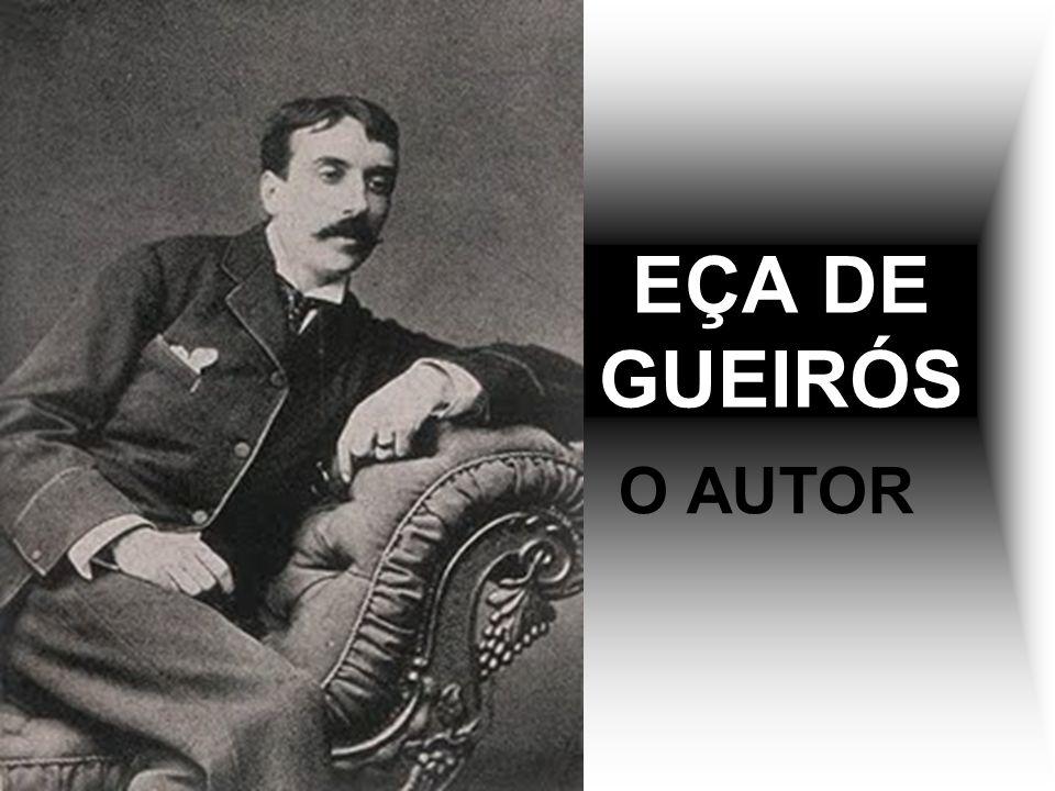 EÇA DE GUEIRÓS O AUTOR