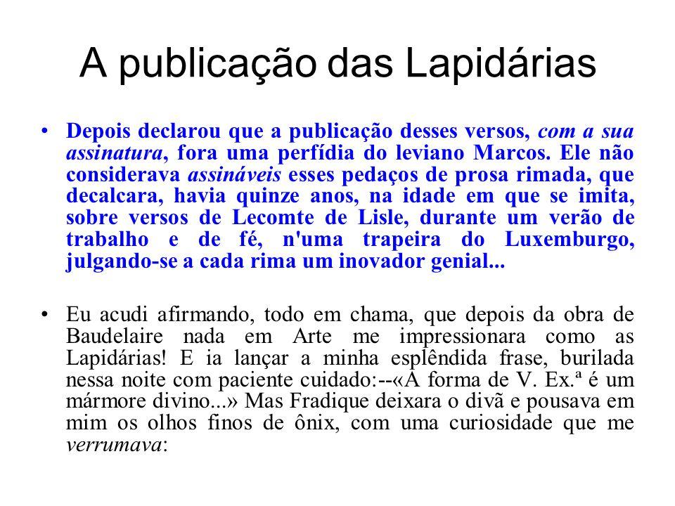 A publicação das Lapidárias