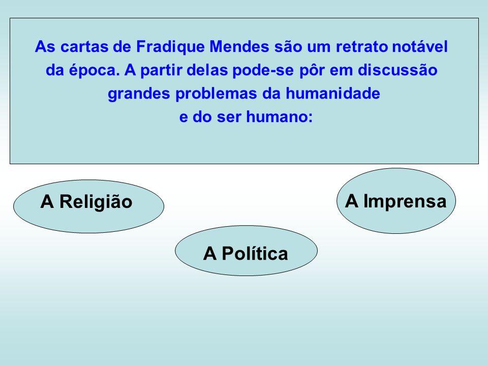 A Imprensa A Religião A Política