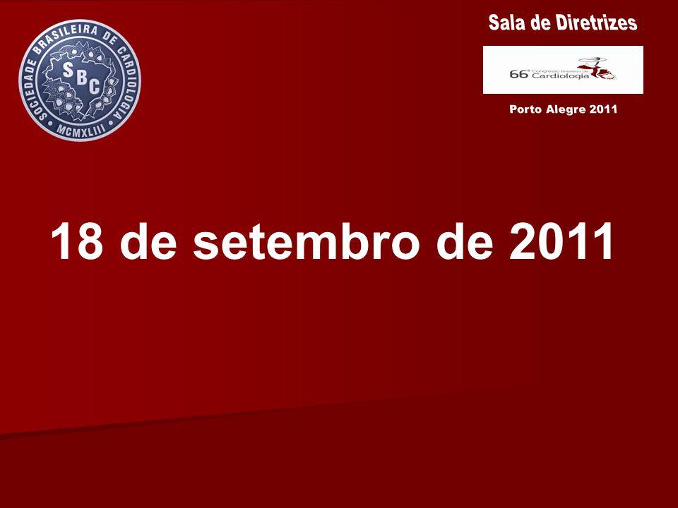 Sala de Diretrizes Porto Alegre 2011 18 de setembro de 2011