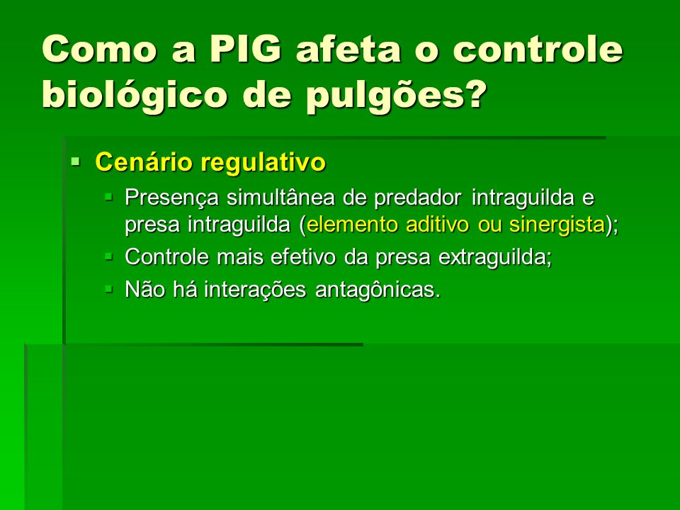 Como a PIG afeta o controle biológico de pulgões