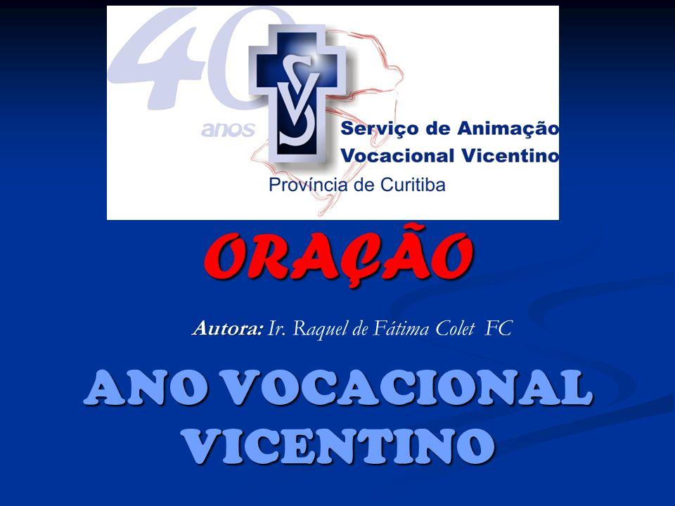 ORAÇÃO ANO VOCACIONAL VICENTINO