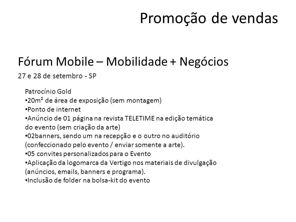 Promoção de vendas Fórum Mobile – Mobilidade + Negócios