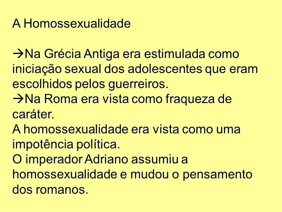 A Homossexualidade Na Grécia Antiga era estimulada como iniciação sexual dos adolescentes que eram escolhidos pelos guerreiros.