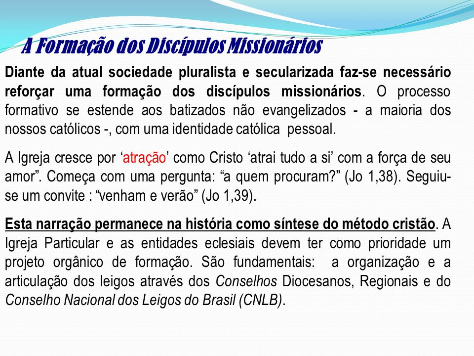 A Formação dos Discípulos Missionários