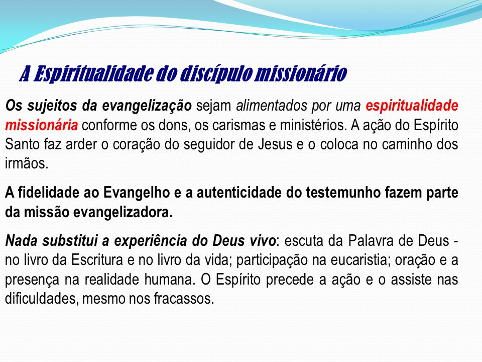 A Espiritualidade do discípulo missionário