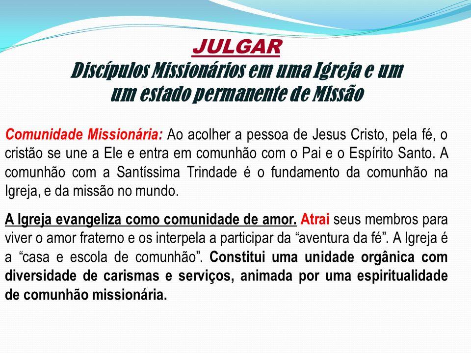 Discípulos Missionários em uma Igreja e um