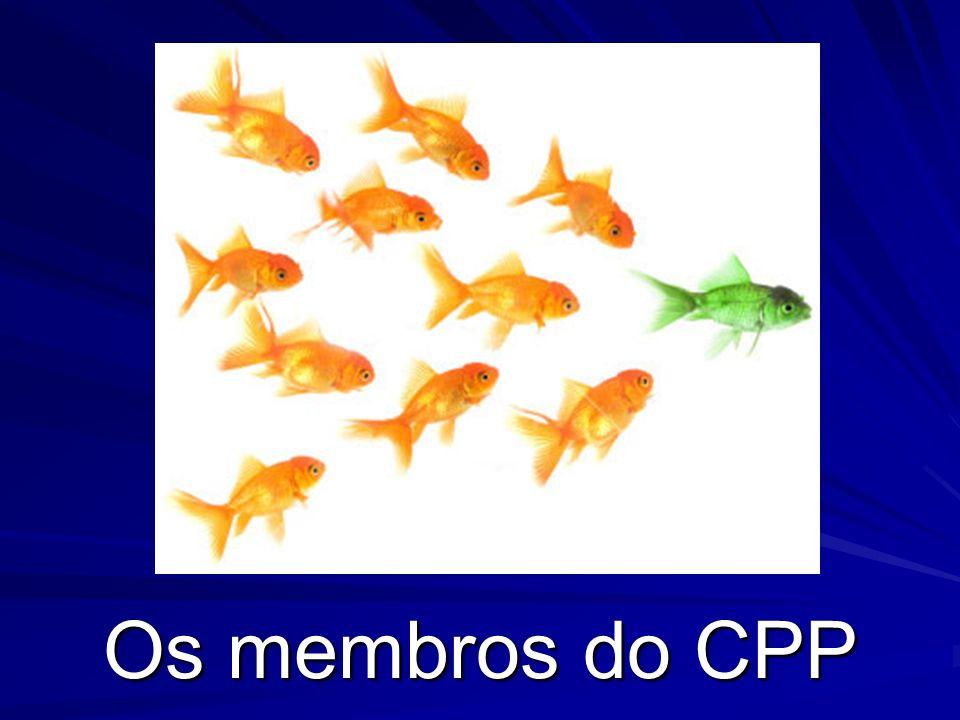 Os membros do CPP