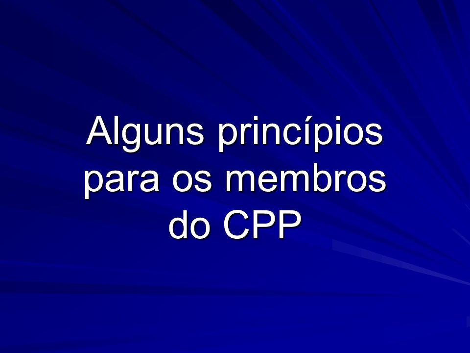 Alguns princípios para os membros do CPP