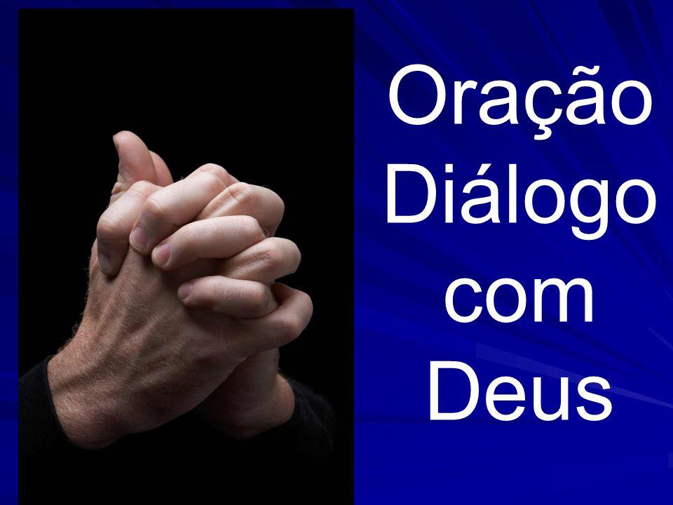 Oração Diálogo com Deus