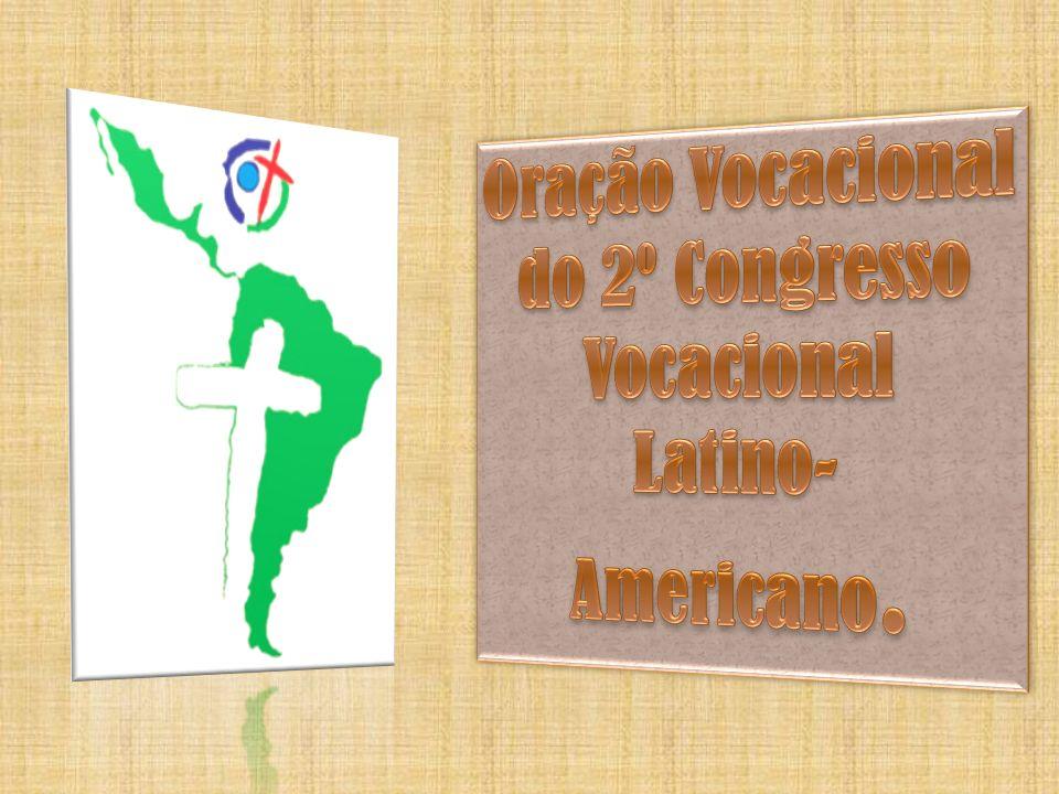 Oração Vocacional do 2º Congresso Vocacional