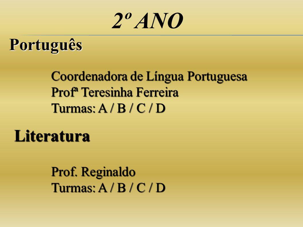2º ANO Português Literatura Coordenadora de Língua Portuguesa