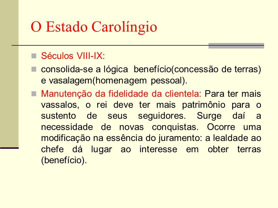 O Estado Carolíngio Séculos VIII-IX: